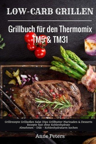Die 8 besten Thermomix Grillbücher